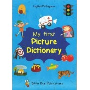 My First Picture Dictionary English-Portuguese: Over 1000 Words 2016 by Maria Watson