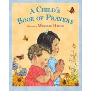 A Child's Book of Prayers by Michael Hague