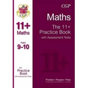 The 11+ Maths Practice Book with Assessment Tests Ages 9-10 (for GL & Other Test Providers) by CGP Books
