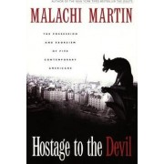 Hostage to the Devil by Malachi Martin