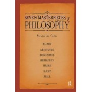 Seven Masterpieces of Philosophy by Steven M. Cahn