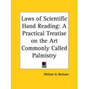 Laws of Scientific Hand Reading by William G. Benham