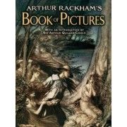 Arthur Rackham's Book of Pictures by Sir Arthur Quiller-Couch