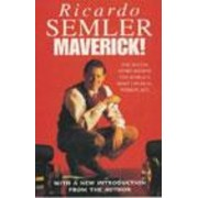 Maverick! by Ricardo Semler