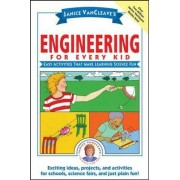 Janice VanCleave's Engineering for Every Kid by Janice VanCleave