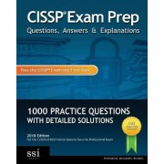 Cissp Exam Prep Questions, Answers & Explanations by Ssi Logic