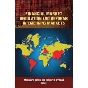 Financial Market Regulation and Reforms in Emerging Markets by Masahiro Kawai