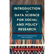 Introduction to Data Science for Social and Policy Research by Jose Manuel Magallanes