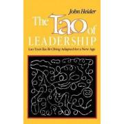 Tao of Leadership by John Heider