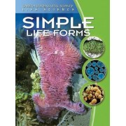 Simple Life Forms by Darlene R Stille