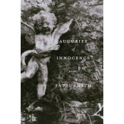 Auguries Of Innocence: Poems by Patti Smith