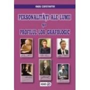 Personalitati Ale Lumii Si Profilul Lor Grafologic - Radu Constantin