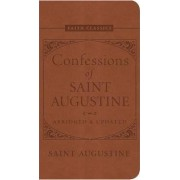 Confessions of Saint Augustine by Saint Augustine of Hippo