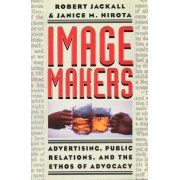 Image Makers by Robert Jackall