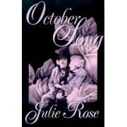 October Song by Julie Rose
