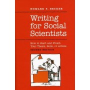 Writing for Social Scientists by Howard S Becker