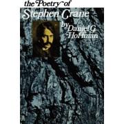 The Poetry of Stephen Crane by Daniel Hoffman