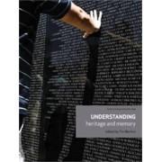 Understanding Heritage and Memory by Tim Benton