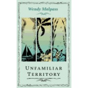 Unfamiliar Territory: Stories from a Small Island