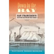 Down by the Bay by Matthew Morse Booker