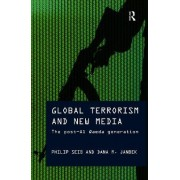 Global Terrorism and New Media by Philip Seib