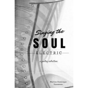 Singing the Soul Electric