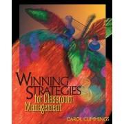 Winning Strategies for Classroom Management by Carol Bradford Cummings