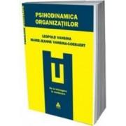 Psihodinamica organizatiilor - Leopold Vansina Marie-Jeanne Vansina-Cobbaert