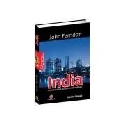 India.Ascensiunea unei noi superputeri mondiale