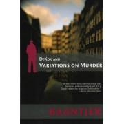 Dekok and Variations on Murder by Albert C. Baantjer
