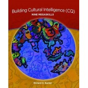Building Cultural Intelligence (CQ) by Richard Bucher