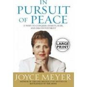 In Pursuit Of Peace by Joyce Meyer