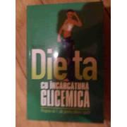 Dieta Cu Incarcatura Glicemica Progfram De 7 Zile Pentru Slabire Rapida - Nigel Denby