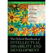 The Oxford Handbook of Intellectual Disability and Development by Jacob A. Burack