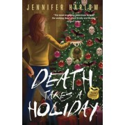 Death Takes a Holiday: Book 3 by Jennifer Harlow