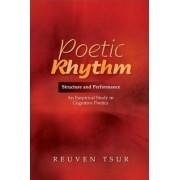 Poetic Rhythm by Reuven Tsur