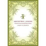 Ancestral Leaves by Joseph W. Esherick
