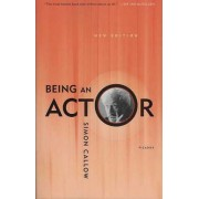 Being an Actor by Simon Callow