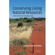Conserving Living Natural Resources by Bertie Josephson Weddell