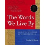 Words We Live by by Linda R. Monk