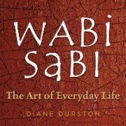 The Little Wabi Sabi Companion by Diane Durston