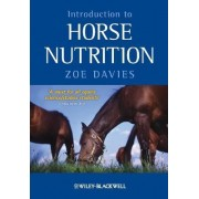 Introduction to Horse Nutrition by Zoe Davies