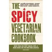 The Spicy Vegetarian Cookbook by Adams Media