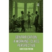 Gentrification by Kirsteen Paton