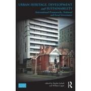 Urban Heritage, Development and Sustainability by Sophia Labadi