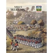 Neill's 'Blue Caps' VOL 3 1914 - 1922 by Wylly H C Colonel