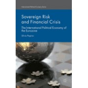 Sovereign Risk and Financial Crisis: The International Political Economy of the Eurozone