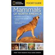 National Geographic Pocket Guide to the Mammals of North America by Catherine Howell