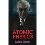 Atomic Physics by Max Born