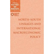 North-South Linkages and International Macroeconomic Policy by David Vines